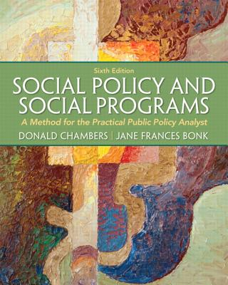 Social Policy and Social Programs By Chambers, Donald E./ Bonk, Jane Frances